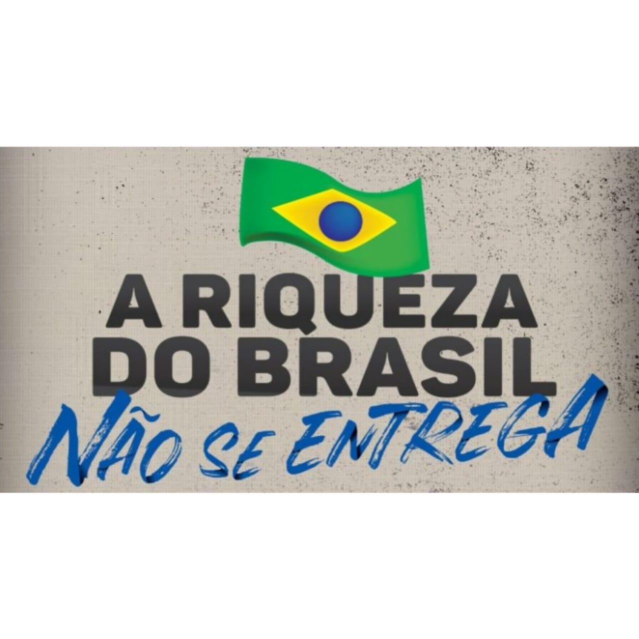 A riqueza do Brasil não se entrega