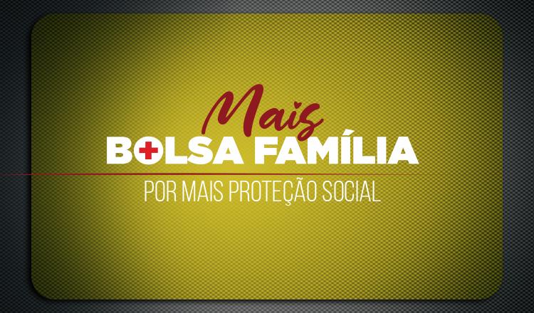 Mais Bolsa Família é caminho para amenizar impacto da pandemia e agenda neoliberal de Bolsonaro