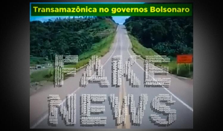 """Com imagens falsas, bolsonarismo tenta faturar """"melhorias"""" na Transamazônica"""