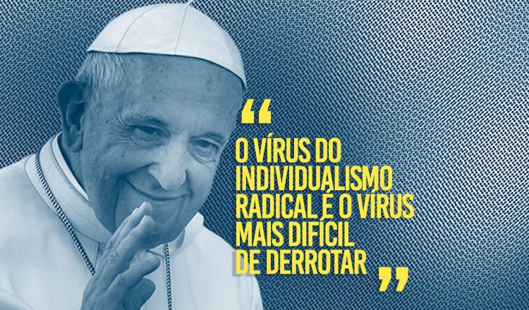 Papa alerta para a desigualdade e condena agenda ultraliberal