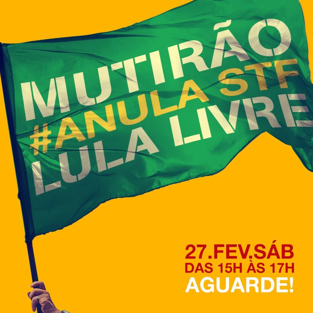 Anota na agenda: Vem aí o Mutirão Lula Livre!