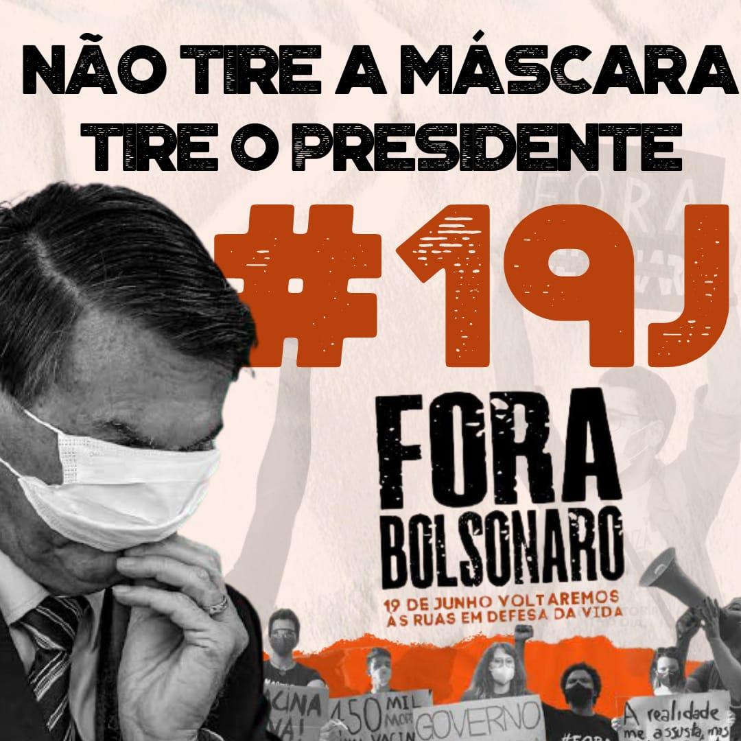 Ato por #ForaBolsonaro no sábado, 19, será realizado em mais de 400 cidades