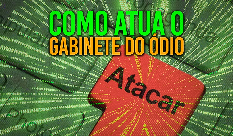 Estudo desvenda ataques comandados pelo Gabinete do Ódio de Bolsonaro