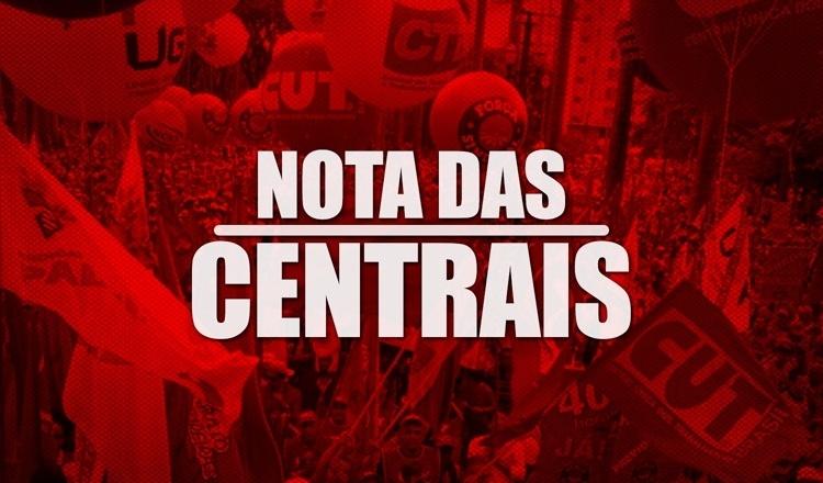 Centrais convocam classe trabalhadora a ir às ruas dia 2 de outubro