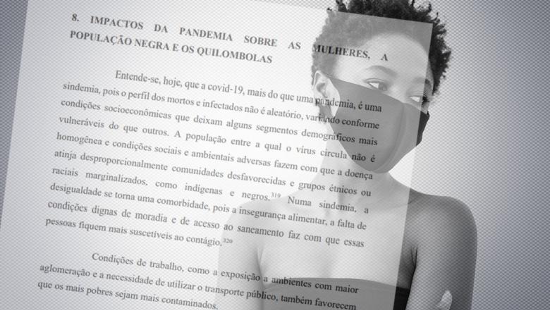 CPI: Mulheres, população negra e quilombolas sofrem maior impacto negativo da pandemia