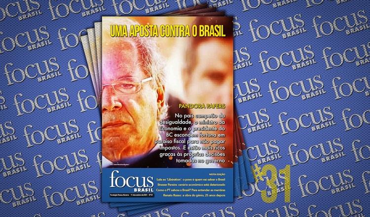 Focus Brasil: nesta edição, ministro milionário sonega impostos
